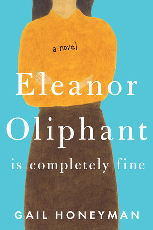 Eleanor Oliphant Os Completely Fine