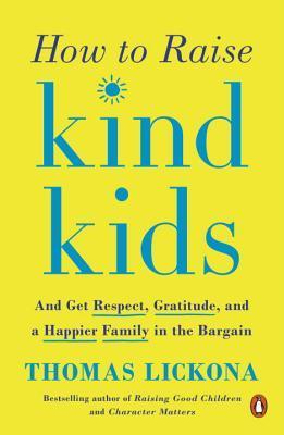 How To Raise Kind Kids