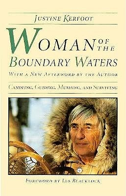 Woman Of The Boundary Waters