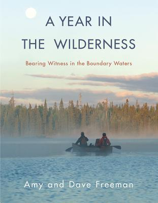 A Year In The Wilderness