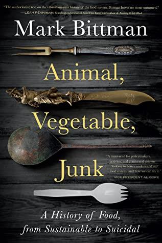 Animal, Vegetable, Junk